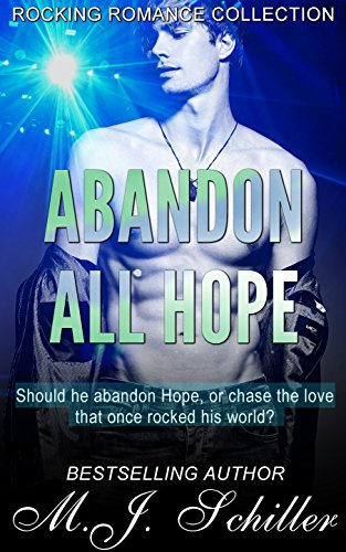 Book: Abandon All Hope by M.J. Schiller