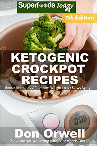 Ketogenic Crockpot Recipes Antioxidants Transformation ebook