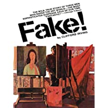 FAKE! -- Adventures of the Greatest Art Forger of Our Time