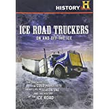 Ice Road Truckers On and Off the Ice