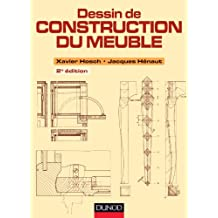 DESSIN DE CONSTRUCTION DU MEUBLE 2E ÉD.