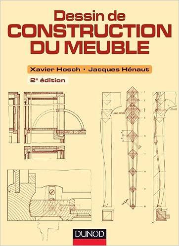 AmazonFr  Dessin De Construction Du Meuble  E Ed  Xavier Hosch
