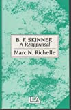 B. F. Skinner, Marc N. Richell, 0863772838