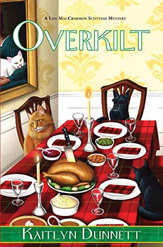 Overkilt (Liss MacCrimmon Mystery Book 12)