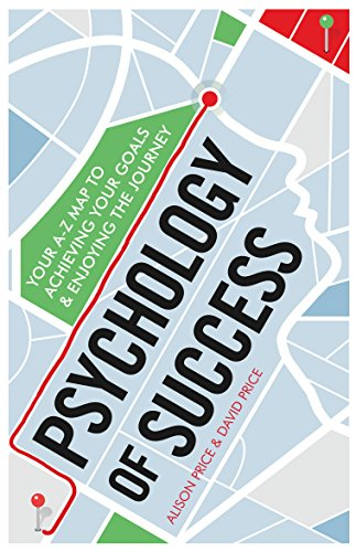 Psychology of success your a z map to achieving your goals and psychology of success your a z map to achieving your goals and enjoying the journey by fandeluxe Choice Image