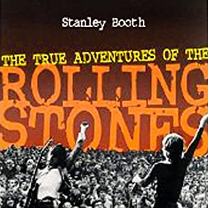 The True Adventures of the Rolling Stones Audiobook