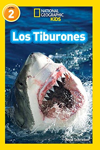 National Geographic Readers: Los Tiburones (Sharks) (Spanish Edition) [Anne Schreiber] (Tapa Blanda)