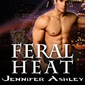 Feral Heat: Shifters Unbound, Book 5.5 | Jennifer Ashley