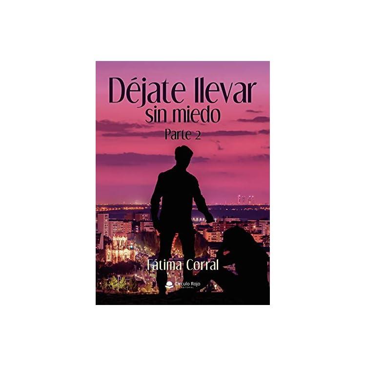 Reseña del libro Déjate llevar sin miedo de Fátima Corral