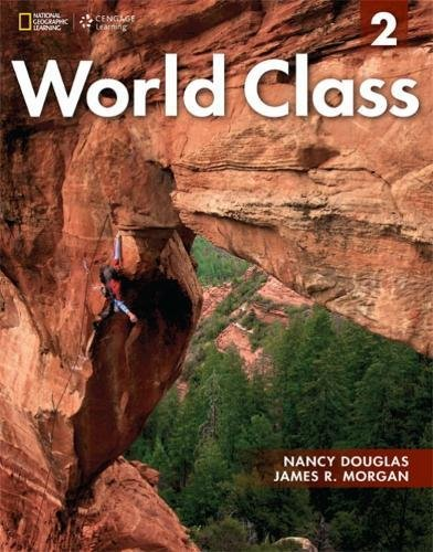 World Class 2: Student Book With CD-ROM (World Class: Expanding English Fluency)