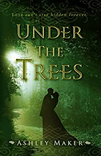 Under The Trees by Ashley Maker ebook deal