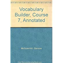Glencoe Language Arts Vocabulary Builder, CR 7, 2005: Teacher's Annotated Edition