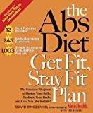 'THE ABS DIET GET FIT STAY FIT PLAN: THE EXERCISE PROGRAM TO FLATTEN YOUR BELLY, RESHAPE YOUR BODY, AND GIVE YOU ABS FOR LIFE! (HARDCOVER)'