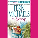 The Scoop Audiobook by Fern Michaels Narrated by Natalie Ross