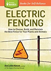 Electric Fencing (Storey Basics)