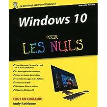 Windows 10 pour les Nuls, 2e (French Edition)