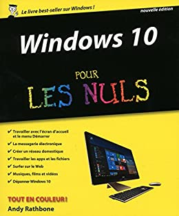 Amazon Com Windows 10 Pour Les Nuls 2e French Edition