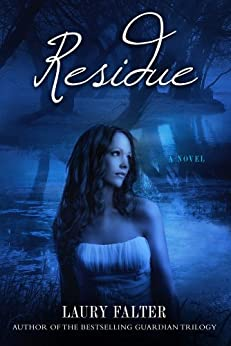 Residue (Residue Series #1) by [Falter, Laury]