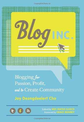 Blog, Inc.: Blogging for Passion, Profit, and to Create - Bees Do The Save How We