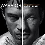 Warrior (Original Motion Picture Soundtrack) by Lakeshore Records (2011-09-13)