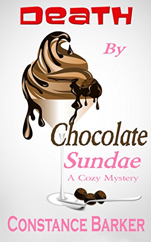 Death by Chocolate Sundae (Caesars Creek Mystery Series Book 2) Caesar Chocolate
