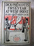 img - for DICK PRESCOTT'S FIRST YEAR AT WEST POINT Two Chums in the Cadet Gray book / textbook / text book