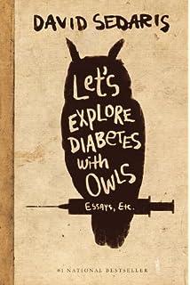 me talk pretty one day david sedaris com let s explore diabetes owls