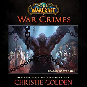 World of Warcraft: War Crimes Audiobook