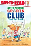 Time for T-ball (After-School Sports Club)