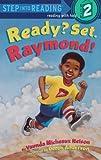 Ready? Set. Raymond!, Vaunda Micheaux Nelson, 0375813632