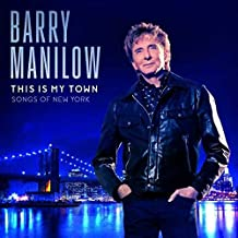 Barry Manilow - 'This Is My Town: Songs Of New York'
