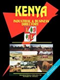 Kenya Industrial And Business Directory (World Business, Investment and Government Library)