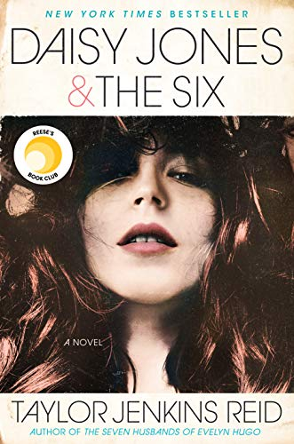 Daisy Jones & The Six: A Novel by [Reid, Taylor Jenkins]