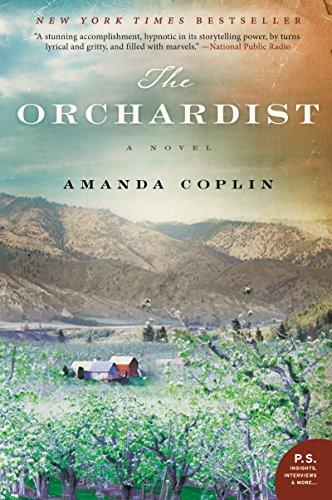The Orchardist: A Novel by [Coplin, Amanda]