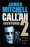 Callan Uncovered Volume 2