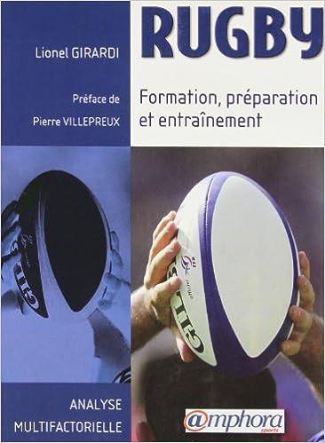 Lire un Rugby : Formation, préparation et entraînement pdf epub