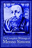 img - for The Complete Writings of Menno Simons book / textbook / text book