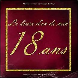 Le Livre D Or De Mes 18 Ans Rose Or Noir Rouge Livre