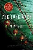 The Foreigner: A Novel