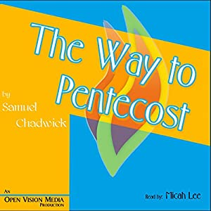 The Way to Pentecost Audiobook