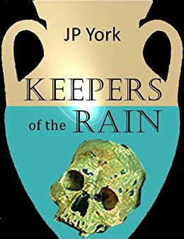 Keepers of the Rain by [York, J.P.]
