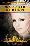 Warrior Reborn (The Guardians of Eden Book 2)
