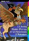 Harry Potter, tome 3 : Harry Potter et le Prisonnier d'Azkaban par Rowling