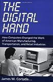 The Digital Hand, James W. Cortada, 0195165888