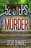 52 Steps to Murder (Dekker Cozy Mystery Series) (Volume 1) by  Steve Demaree in stock, buy online here