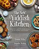 img - for The New Yiddish Kitchen: Gluten-Free and Paleo Kosher Recipes for the Holidays and Every Day book / textbook / text book