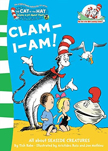 Read Online Clam-I-Am! (The Cat in the Hat's Learning Library) ebook