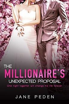 The Millionaire's Unexpected Proposal by Jane Peden