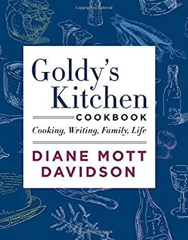 Goldy's Kitchen Cookbook: Cooking, Writing, Family, Life 0062194046 Book Cover