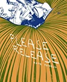 Please Release